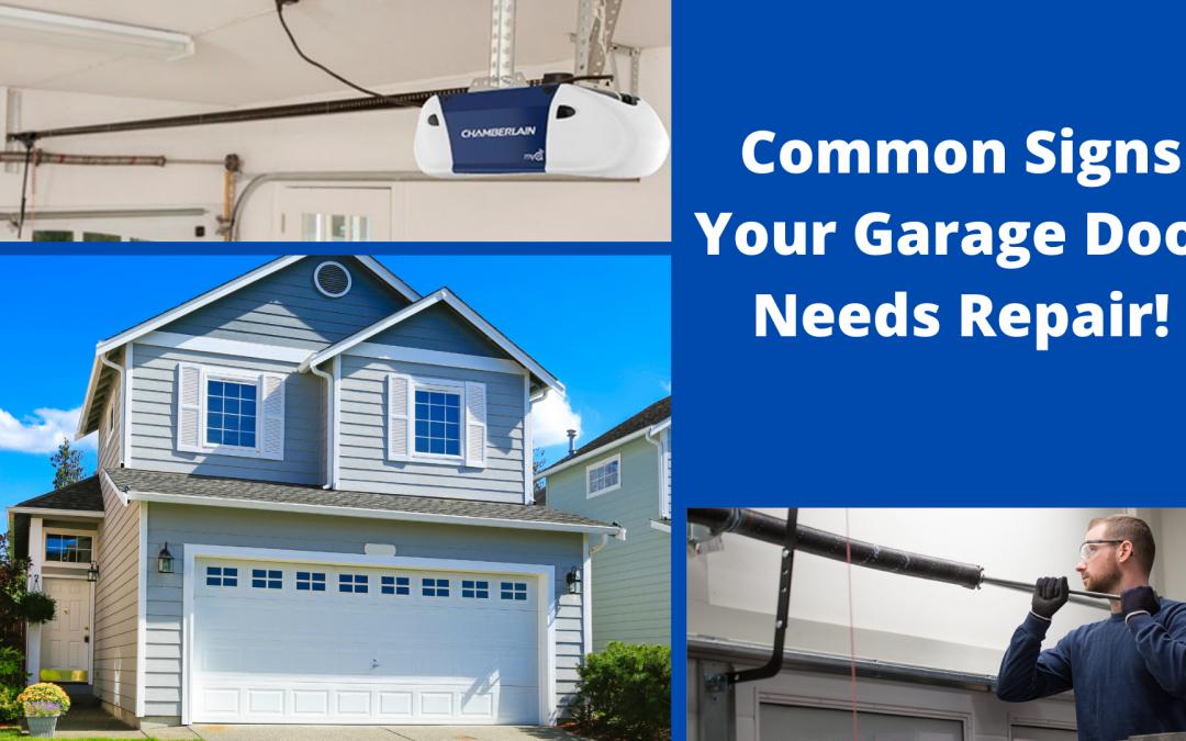 Common Signs Your Garage Door Needs Repair!
